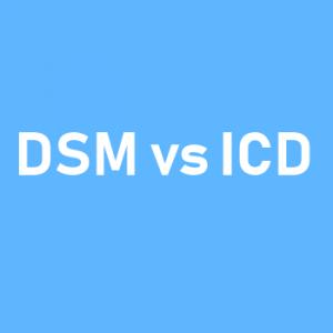 DSM vs ICD
